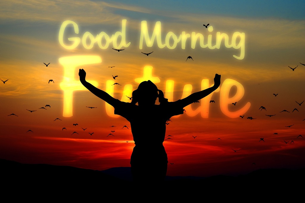 Text good morning future silhouette person in front