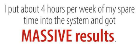 Work 4 hours a week for massive results