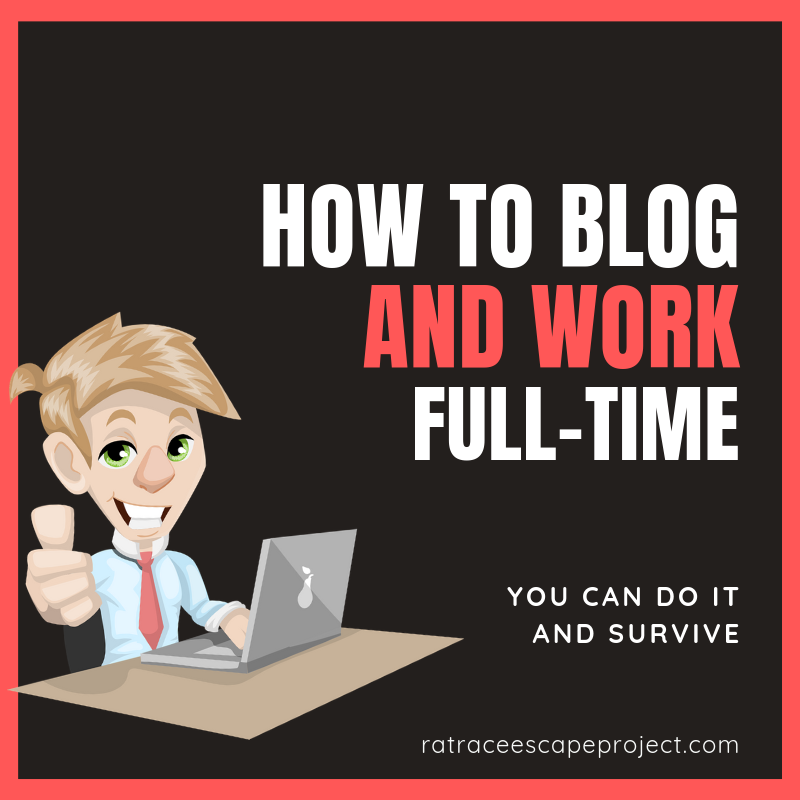 How to blog and work